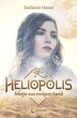 Heliopolis Magie aus ewigem Sand